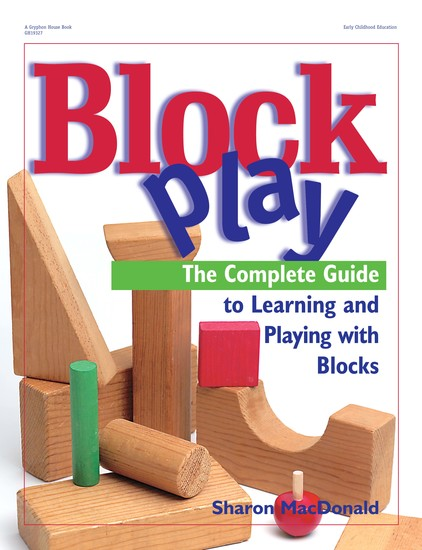 Block Play - The Complete Guide to Learning and Playing with Blocks - cover