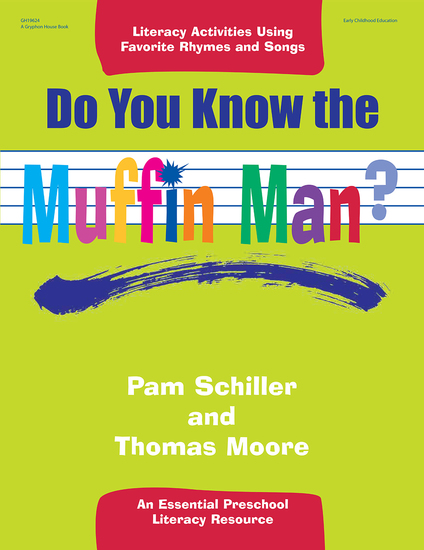 Do You Know the Muffin Man? - Literacy Activities Using Favorite Rhymes and Songs - cover