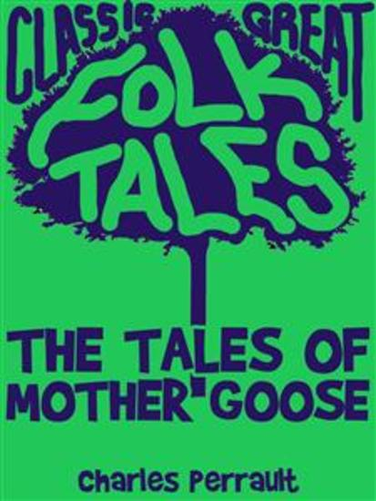 The Tales of Mother Goose - cover