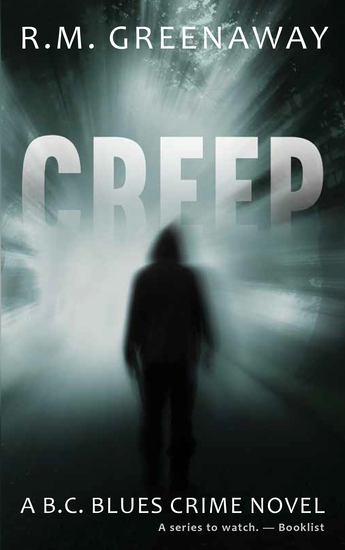 Creep - A BC Blues Crime Novel - cover