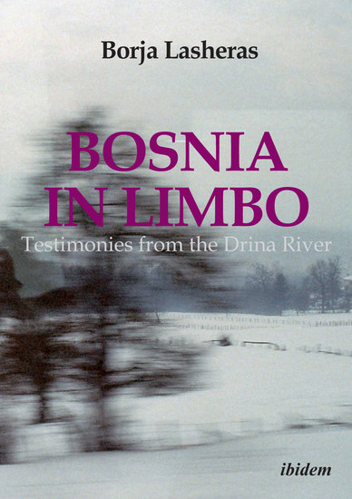 Bosnia in Limbo - Testimonies from the Drina River - cover