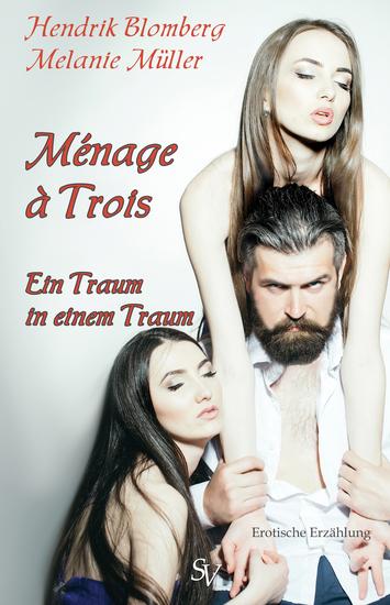 Ménage à Trois - Traum in einem Traum - cover