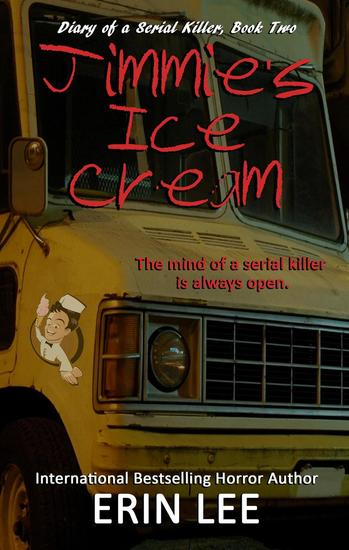 Jimmie's Ice Cream - Diary of a Serial Killer #2 - cover
