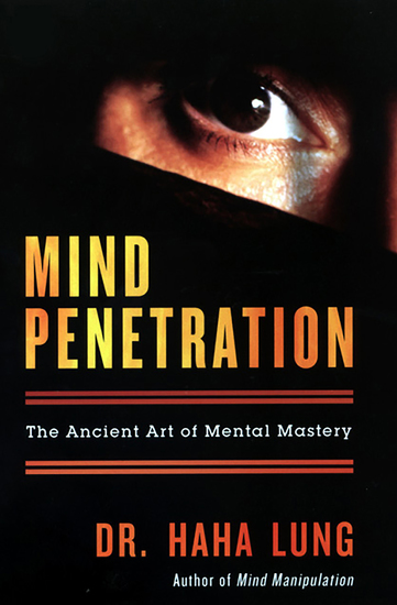 Mind Penetration - The Ancient Art of Mental Mastery - cover