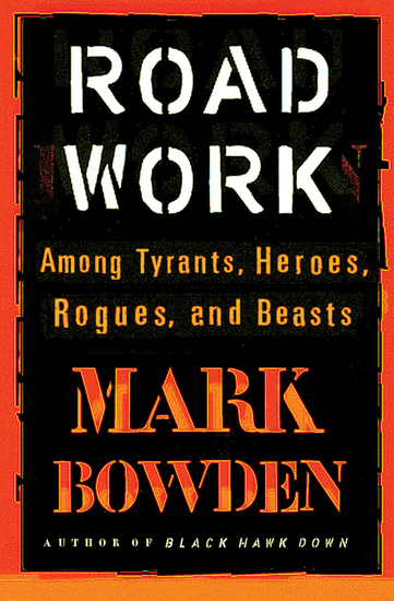 Road Work - Among Tyrants Heroes Rogues and Beasts - cover