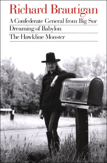 A Confederate General from Big Sur Dreaming of Babylon and The Hawkline Monster - cover