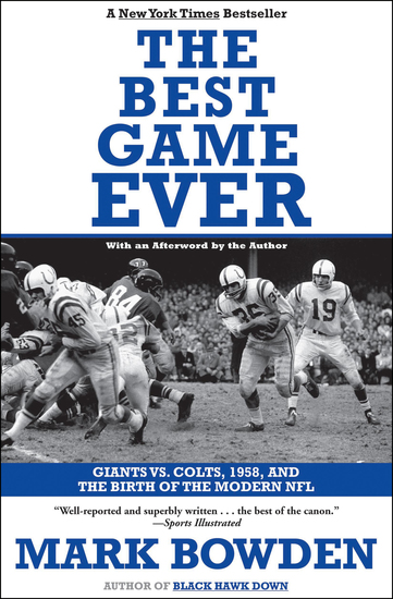 The Best Game Ever - Giants vs Colts 1958 and the Birth of the Modern NFL - cover