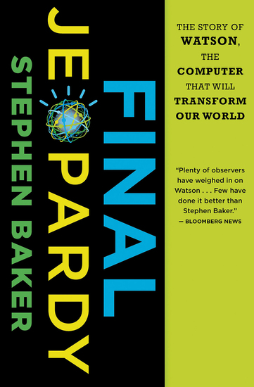 Final Jeopardy - The Story of Watson the Computer That Will Transform Our World - cover