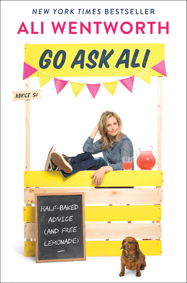 Go Ask Ali - Half-Baked Advice (and Free Lemonade) - cover