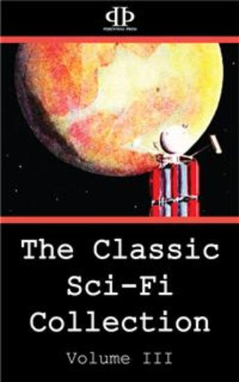 The Classic Sci-Fi Collection - Volume III - cover