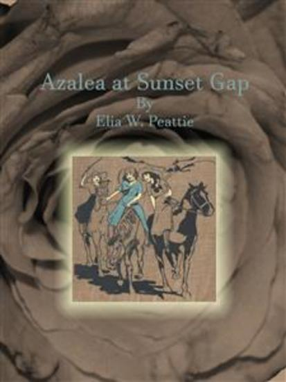 Azalea at Sunset Gap - cover