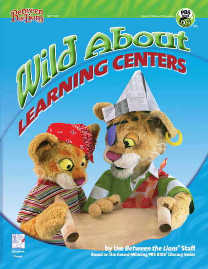 Wild About Learning Centers - Literacy Experiences for the Preschool Classroom - cover