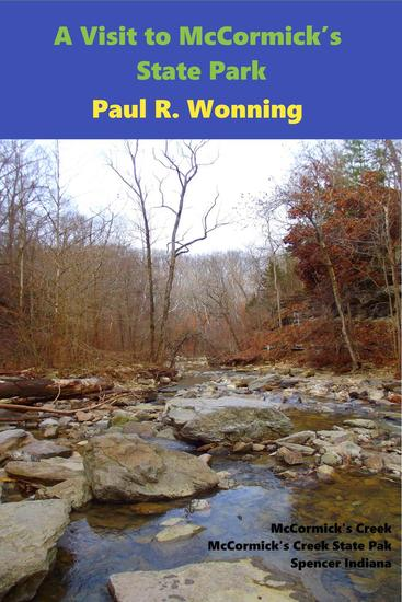 A Visit to McCormick's State Park - Indiana State Park Travel Guide Series #11 - cover