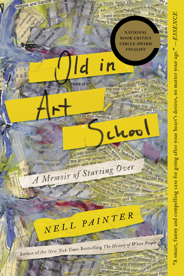 Old In Art School - A Memoir of Starting Over - cover