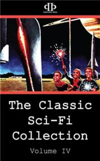 The Classic Sci-Fi Collection - Volume IV - cover