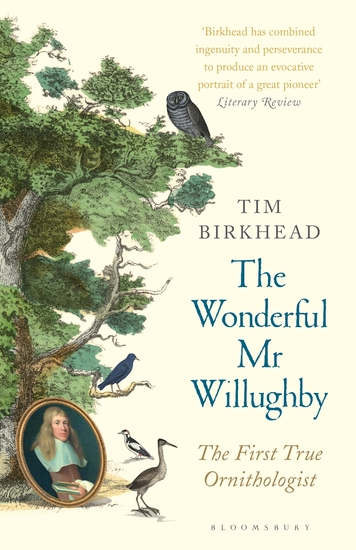 The Wonderful Mr Willughby - The First True Ornithologist - cover