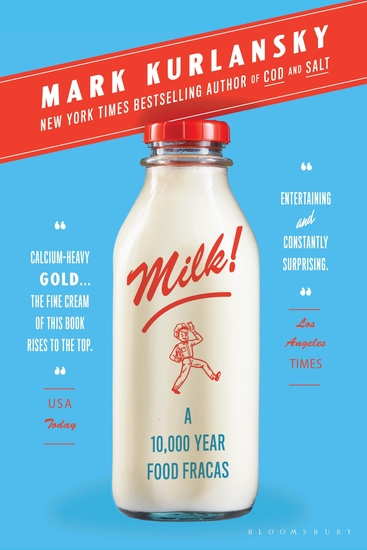 Milk! - A 10000-Year Food Fracas - cover