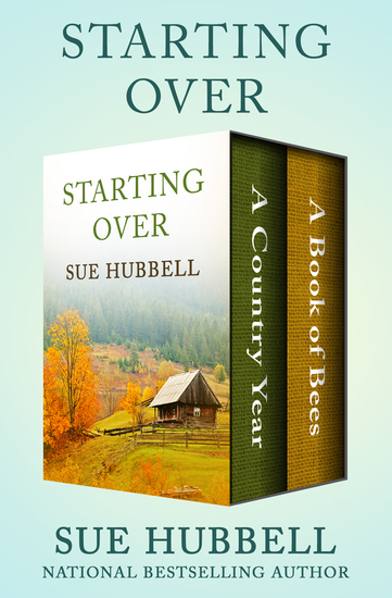 Starting Over - A Country Year and A Book of Bees - cover