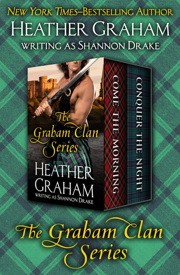 The Graham Clan Series - Come the Morning and Conquer the Night - cover