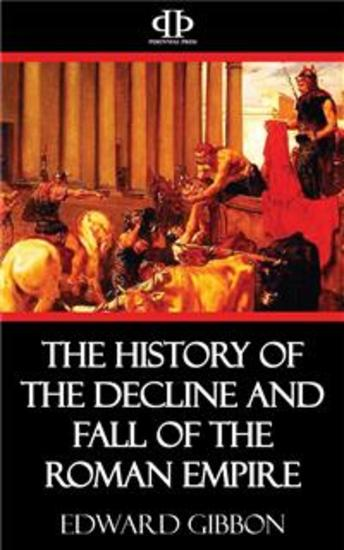 The History of the Decline and Fall of the Roman Empire - cover