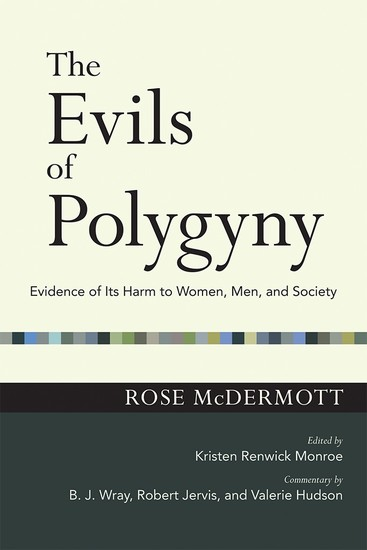 The Evils of Polygyny - Evidence of Its Harm to Women Men and Society - cover