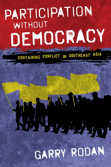 Participation without Democracy - Containing Conflict in Southeast Asia - cover