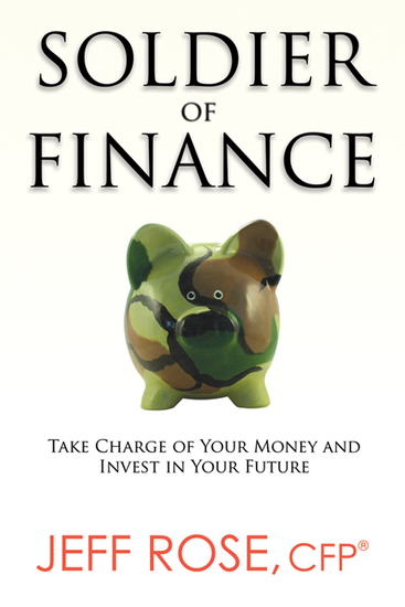 Soldier of Finance - Take Charge of Your Money and Invest in Your Future - cover