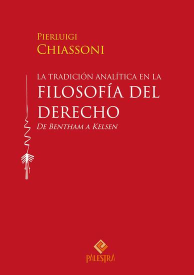 La tradición analítica en la filosofía del derecho - De Bentham a Kelsen - cover