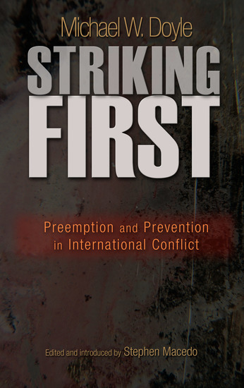 Striking First - Preemption and Prevention in International Conflict - cover