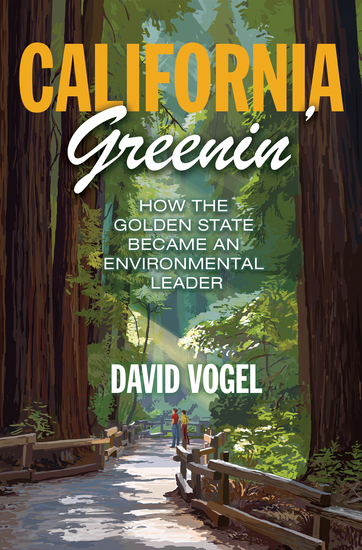 California Greenin' - How the Golden State Became an Environmental Leader - cover