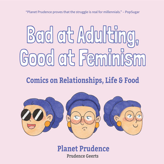 Bad at Adulting Good at Feminism - Comics on Relationships Life and Food - cover