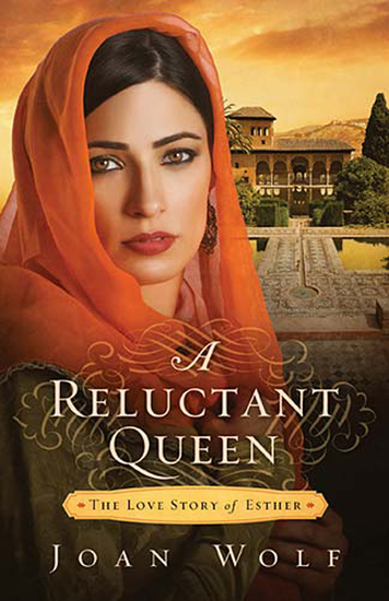 A Reluctant Queen - The Love Story of Queen Esther - cover