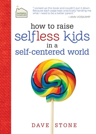 How to Raise Selfless Kids in a Self-Centered World - cover