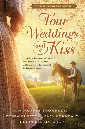 Four Weddings and a Kiss - A Western Bride Collection - cover