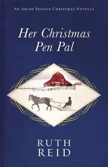 Her Christmas Pen Pal - An Amish Second Christmas Novella - cover