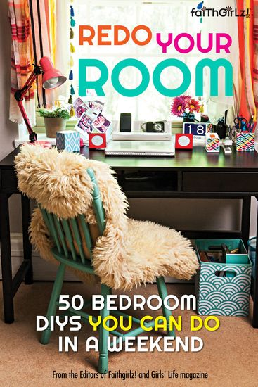 Redo Your Room - 50 Bedroom DIYs You Can Do in a Weekend - cover