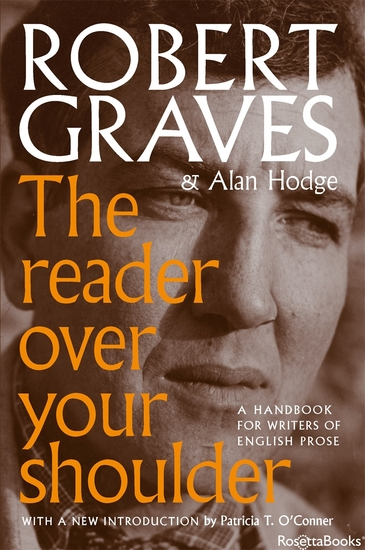 The Reader Over Your Shoulder - A Handbook for Writers of English Prose - cover