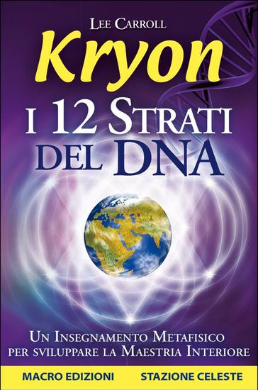 Kryon - I 12 Strati del DNA - cover