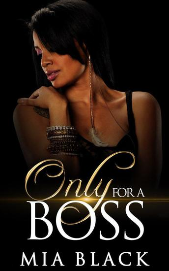 Only For A Boss - Loving a boss series #1 - cover