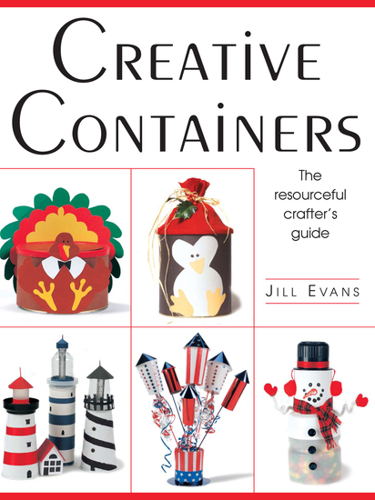 Creative Containers - The Resourceful Crafter's Guide - cover