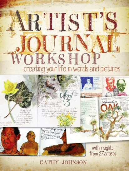 Artist's Journal Workshop - Creating Your Life in Words and Pictures - cover