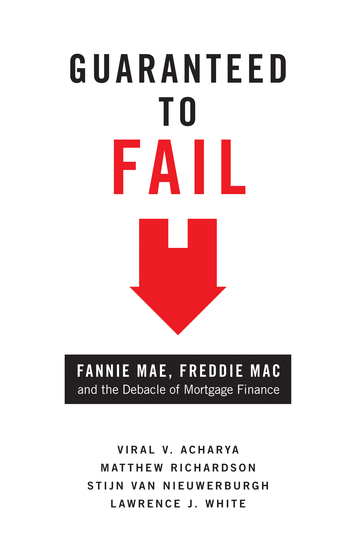 Guaranteed to Fail - Fannie Mae Freddie Mac and the Debacle of Mortgage Finance - cover