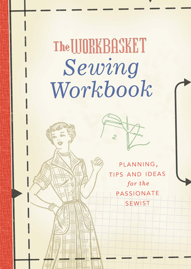The Workbasket Sewing Workbook - Planning Tips and Ideas - cover