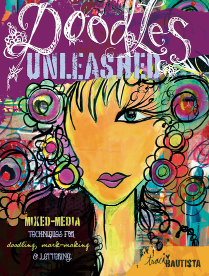 Doodles Unleashed - Mixed-Media Techniques for Doodling Mark-Making & Lettering - cover