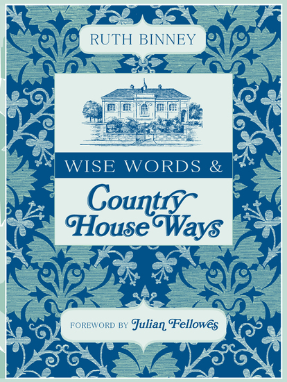Wise Words & Country House Ways - cover