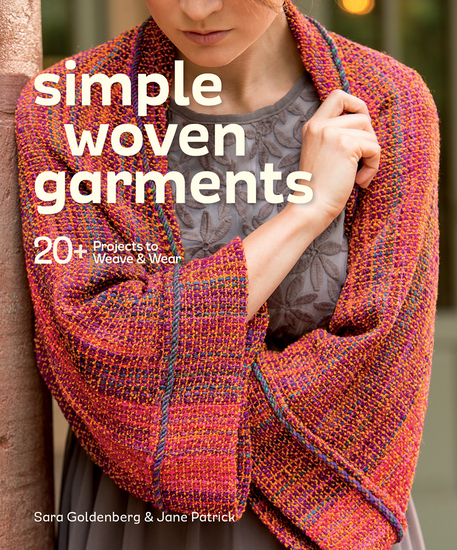 Simple Woven Garments - 20+ Projects to Weave & Wear - cover