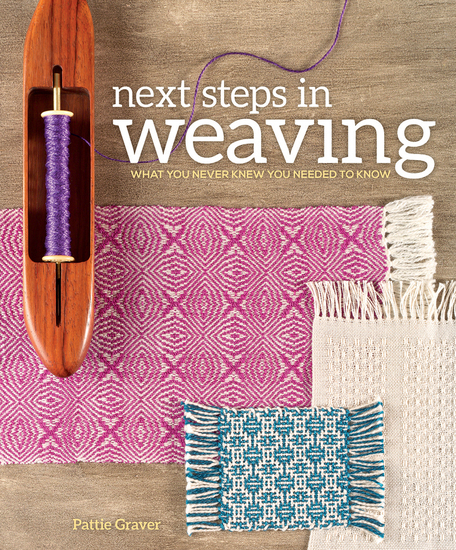 Next Steps In Weaving - What You Never Knew You Needed to Know - cover