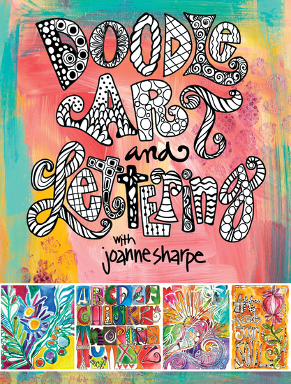 Doodle Art and Lettering with Joanne Sharpe - Inspiration and Techniques for Personal Expression - cover