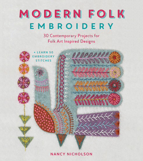 Modern Folk Embroidery - 30 Contemporary Projects for Folk Art Inspired Designs - cover