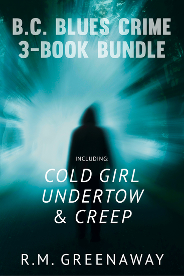 BC Blues Crime 3-Book Bundle - Creep Undertow Cold Girl - cover
